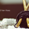 Knitting 101: The different types of yarn fibres