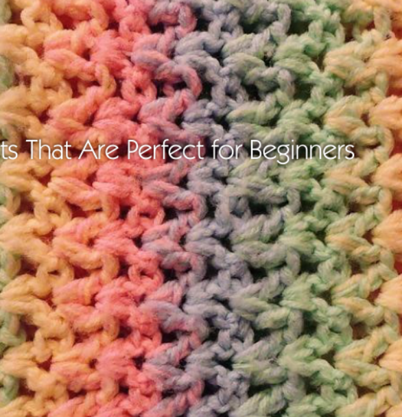 3 Crochet Projects That Are Perfect for Beginners