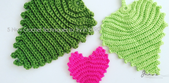 5 New Crochet Techniques to Try in 2020